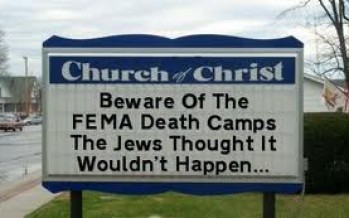 Will Your Church Be Turned Into a FEMA Camp?