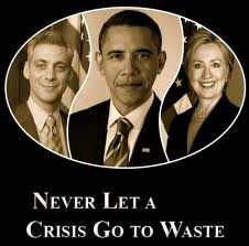 never let a crisis go to waste