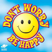 dont worry be happy 2