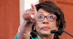 "Representative Maxine Waters ""Obama is watching everything you do."""