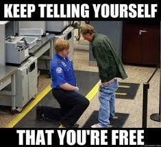 nsa tyranny  keep telling yourself you are free