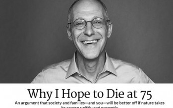 Death Panels: Another Obamacare Architect Thinks We Should Die at Age 75