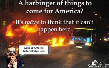 """Muslim Riots In """"Ferguson"""" Sweden: A Worldwide Caliphate?"""