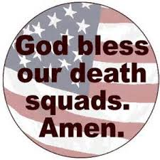 death squads- god bless