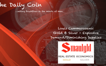 Louis Cammarosano: Gold & Silver – Exploding Demand/Diminishing Supplies