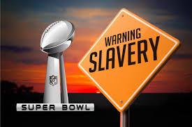 super bowl slavery