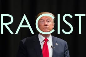 trump is a racist