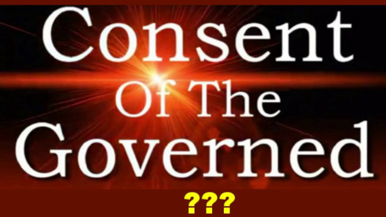 Not Without the Consent of the Governed
