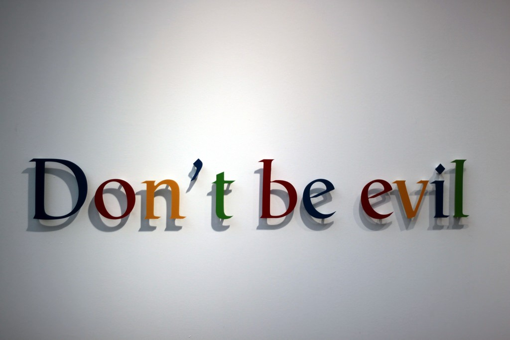 """Google's banner phrase """"""""Don't be evil"""" no longer applies. Google is the personfication of evil."""